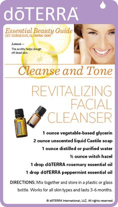 DoTerra Essential Oil Beauty Guide Gorgerous Glowing Skin Lemon helps clear off dead skin cleanse and tone Revitalizing Facial Cleanser vegetable based glycerin unscented Castile soap witch hazel rosemary essential oil peppermint essential oil Therapeutic Grade Essential Oils, Essential Oil Uses, Pure Essential, Liquid Castile Soap, Doterra Essential Oils, Doterra Blends, Tips Belleza, Facial Cleanser, Body Butter