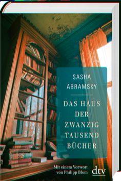 Das Haus der zwanzigtausend Bücher von Sasha Abramsky