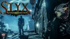 Styx: Shards of Darkness will be released in 2017 for XboxOne,PS4, and PC