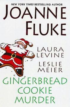 """Gingerbread Cookie Murder by Joanne Fluke - Short Story in the """"Hannah Swensen"""" Series"""