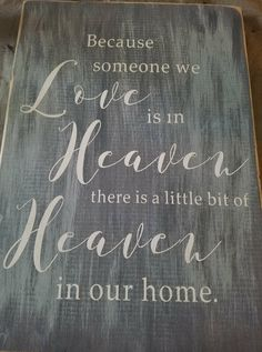 Someone we love in heaven $28 with free shipping!!! #heaven #cute #rustic