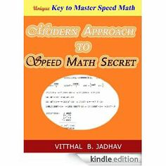 SILIENT FEATURES OF BOOK   - Introduce VJ's universal divisibility test for all number !   - Reveals unique secret behind speed mathematics !   - Explain concept behind each method !   - Unifies Vedic math, Trachtenberg system and modern math   - Presents faster method for nth root of any number !   - Gives quicker method for converting number from one base to other !  - Reveal golden pattern discovered