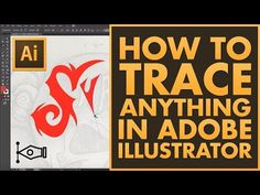 (9331) How to trace anything in adobe Illustrator CC 2016 HD - YouTube