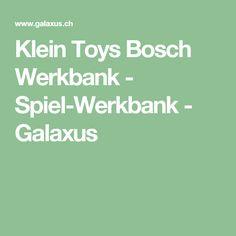 Klein Toys Bosch Werkbank - Spiel-Werkbank - Galaxus
