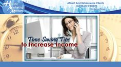 Time Saving Tips to Increase Income Time Saving, Saving Tips, Time Management Tips, Business Tips, Marketing, Budgeting Tips, Money Saving Tips