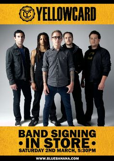 We are pleased to announce Yellowcard will be in our Coventry store on Saturday 2nd March 2013!    The band will be in our Coventry store from 5.30-6.30pm signing all your merchandise so head down and meet the band!    This signing is a first come first served event so be sure to head down early to avoid disappointment!   If you take pics we'd love to see them, show them off to us. Upload your pics to Facebook and use the hash tag #YCBlueBanana for Twitter and Instagram.
