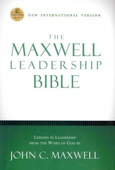 The Maxwell Leadership Bible: New International Version