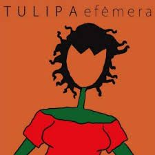 Tulipa Ruiz - Efêmera 2010