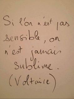 Si l'on est pas sensible,on est jamais sublime. Some Quotes, Words Quotes, Sayings, Humor Quotes, The Words, Cool Words, Never Stop Dreaming, Quote Citation, French Quotes