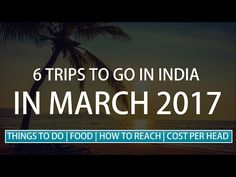 We bring you the best Indian Trips to go for in March 2017. The video shows 6 most suited and adventurous places you can visit in March 2017 ranging from Coorg, the adventure capital of India, Rathnambore National Park in Rajasthan, Havelock Island in Andamans,Shillong the city of rainfall, Treks of Khodai Canal and Leh the paradise of Earth. We also bring you details like How to reach the place, Food availabilty, Things to do and most importantly Total expenditure per head.