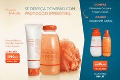Tchau verão! Promoção válida até 22/03 para compras na Rede Natura: http://rede.natura.net/espaco/cnvanessa/