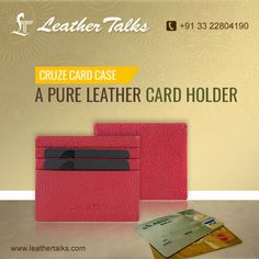 Now keep your cards in a very secure and systematic manner. The cruze card case from LT is made up of genuine leather and has enough space to hold all your important cards.  Get this at http://leathertalks.com/product/cruze-card-case/red/