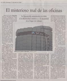 EL PAÍS, domingo 22 de abril de 2007.  - El misterioso mal de las oficinas.
