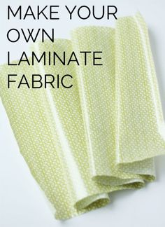 Sewing Techniques Couture Make your own laminate with any fabric! Also, tips for sewing with laminated fabrics. - make your own laminate fabric Techniques Couture, Sewing Techniques, Sewing Hacks, Sewing Tutorials, Sewing Tips, Sewing Ideas, Sewing Blogs, Sewing Basics, Sewing Crafts
