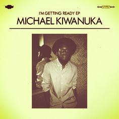 Michael Kiwanuka ¦ I'm Getting Ready EP