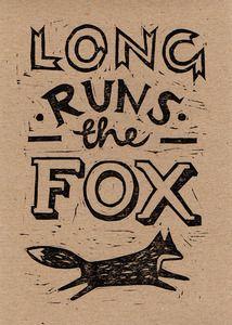 Long runs the fox