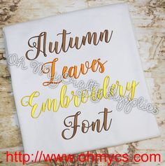 Autumn Leave Embroidery Font (BX Included) ~ calligraphy script, $5 | from Oh My Crafty Supplies