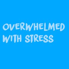 I got You sometimes feel overwhelmed with stress! These Two Tests Will Reveal A Positive And Negative Truth About You