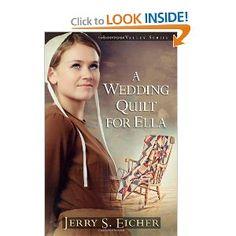A Wedding Quilt for Ella (Little Valley Series): Jerry S. Eicher: 9780736928045: Amazon.com: Books