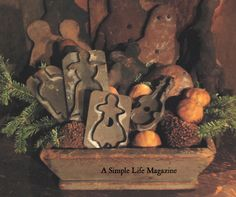 A Simple Life Magazine Winter 2015 issue featuring early Cookie Cutters from the collection of Lynne Oppenheimer. Christmas Greenery, Christmas Mood, Christmas Gingerbread, Primitive Christmas, Country Christmas, Simple Christmas, Christmas Crafts, Christmas Decorations, Gingerbread Crafts