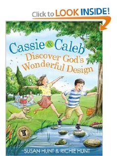 Cassie & Caleb Discover God's Wonderful Design (Plants & Pillars Series) by Susan Hunt