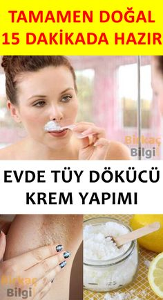 Evde Doğal Tüy Dökücü Krem Yapımı Although this cream does not show much effect in a short period of time, it weakens your hairs when used regularly and completely destroys them in time. Natural Hair Removal, Hair Removal Cream, Natural Skin Care, Natural Hair Styles, Spots On Legs, Brown Spots On Face, Oily Skin Care, Skin Care Tips, Homemade Skin Care