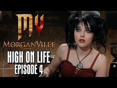 "Morganville: ""High On Life"" 