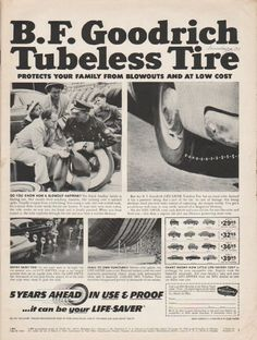 "1953 B.F. GOODRICH TIRES vintage magazine advertisement ""Tubeless Tire"" ~ B.F. Goodrich Tubeless Tire protects your family from blowouts and at low cost - Do you know how a blowout happens? The Frank Smalley family is finding out. Not usually from ..."