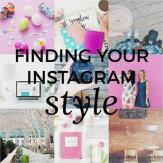 Finding Your Instagram Style | social media tips | instagram tips