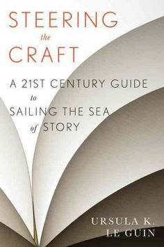 """Ursula le Guin updates her writing book, """"Steering the Craft"""" and talks about how her lifre has changed in her 80's"""