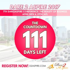 {COUNTDOWN} 111 #DAYS LEFT to #Dare2Aspire 2017 #Conference! Don't miss the chance.. buy your #tickets NOW before we sell out!!! www.d2aspire.com  Want to be a #sponsor / #vendor on our upcoming conference??? Email us: dare2aspire2012@gmail.com  #business #smallbiz #atlanta #sheraton #success #ceo #boss #beautyofbusiness #entrepreneur #mompreneur #savethedate #atlantaevents #womenbusinessowners #businesswoman #beautyboss #vendors #sponsors #womenwhowork #womenempowerment #womenentrepreneur…