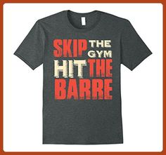 Mens Skip The Gym Hit The Barre Ballet Exercise Workout Gift Tee 2XL Dark Heather - Workout shirts (*Partner-Link)