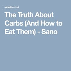 Should you eat carbs for health and weight management? It's all about the amount and the type of carbs you eat. They are an important part of our diet. Weight Management, Nutrition, Facts, Diet, Health, Health Care, Banting, Diets, Per Diem