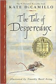 """The Tale of Despereaux - Another that is a great audio for younger boys, it """"Being the Story of a Mouse, a Princess, Some Soup and a Spool of Thread."""""""