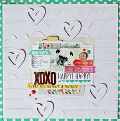 XOXO layout by Melissa Mann using the exclusive Elle's Studio May kit!