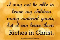 Christian Motherhood quote | imperfecthomemaker.com