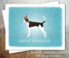 Treeing Walker Coonhound Dog Birthday Card from the Breed Collection - Digital Download This listing is for 2 digital files for your personal use.