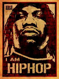 """KRS-ONE"" - I AM HIP HOP - Poster"