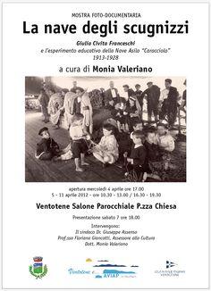 """La locandina della mostra foto-documentaria """"La nave degli scugnizzi"""" di Giulia Civita Franceschi e l'esperimento educativo della Nave Asilo """"Caracciolo"""" a cura di Monia Valeriano."""
