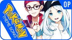 "Pokémon OP - ""Pokémon Theme""   AmaLee (ft. Natewantstobattle)"