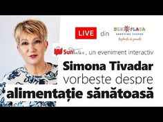 Alimentație sănătoasă cu Simona Tivadar. Curs video explicativ - YouTube Metabolism, Health, Youtube, Food Items, Diet, Health Care, Healthy, Salud