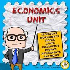 Economics, Economics unit which covers needs and wants, Production Processes, Consumption and Waste, Recycle, Reduce, Reuse, Earning and Spending Money, Advertising/Marketing, and Charities.Economics activities, lesson outlines, worksheets, assessments, rubrics, homework assignments, and smart notebook files (that go with the lessons) are included in this unit of work packet.This unit provides differentiated opportunities for students.