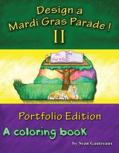 Design a Mardi Gras Parade II: A Coloring Book
