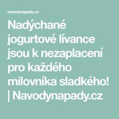Nadýchané jogurtové lívance jsou k nezaplacení pro každého milovníka sladkého! | Navodynapady.cz