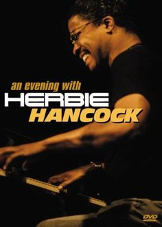 An Evening with Herbie Hancock
