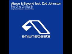 Above & Beyond feat. Zoë Johnston - No One On Earth (Gabriel & Dresden Remix) (2004) - YouTube