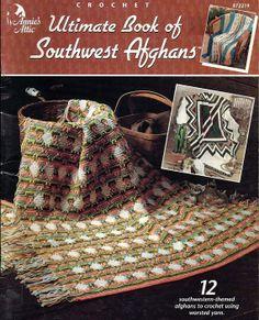 Ultimate Book of Southwest Afghans  Crochet by grammysyarngarden, $12.00