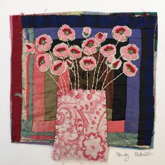 Flower Still Life.Hand Appliqued and Embroidered Textile