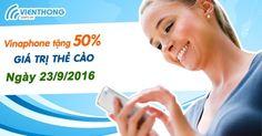 Vinaphone khuyến mãi tháng 9 năm 2016: Tặng 50% thẻ nạp vào ngày 23  Vinaphone khuyến mãi ngày Vàng tặng 50% giá trị thẻ nạp cho mọi thuê bao hòa mạng trả trước trên toàn quốc khi nạp thẻ điện thoại vào ngày 23/09/2016