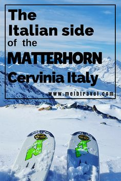 The Italian side of the Matterhorn, Breuil-Cervinia Ski Resort Italy - MelbTravel Evian Les Bains, Italian Side, Italy Travel Tips, Travel Europe, Ski And Snowboard, Snowboard Goggles, Ski Goggles, Ski Holidays, Italy Tours